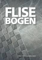 Flisebogen af Bent Holmelin Andreasen, Arne T. Hansen og Frank Skov Hansen