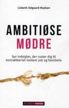 Ambitiøse mødre af Lisbeth Odgaard Madsen