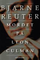 Mordet på Leon Culman af Bjarne Reuter