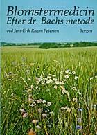 Blomstermedicin af Jens-Erik Risom Petersen