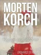 Rigtige julehistorier af Morten Korch
