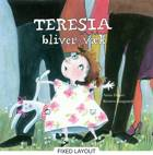 Teresia bliver væk af Anna Dunér