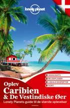 Oplev Caribien & De Vestindiske Øer (Lonely Planet) af Lonely Planet
