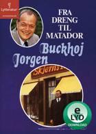 Fra dreng til Matador af Jørgen Buckhøj