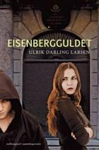 Eisenbergguldet af Ulrik Darling Larsen