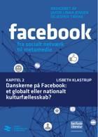 Danskerne på Facebook: et globalt eller nationalt kulturfællesskab? af Lisbeth Klastrup