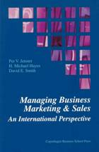 Managing business marketing & sales af Per V. Jenster, H. Michael Hayes og David E. Smith