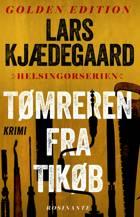 Tømreren fra Tikøb af Lars Kjædegaard