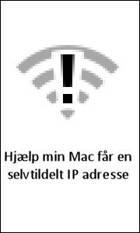 Hjælp min Mac får en selvtildelt IP adresse af Thomas Bødtcher-Hansen