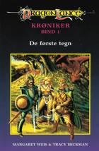 DragonLance Krøniker #1: De første tegn af Tracy Hickman og Margaret Weis