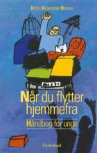 Når du flytter hjemmefra af Britta Astadatter Nilsson