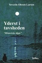 Yderst i tavsheden af Severin Olesen Larsen