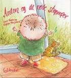 Anton og de røde strømper af Lene Fauerby