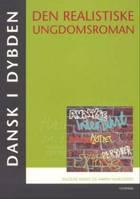 Den realistiske ungdomsroman af Karen Vilhelmsen og Ingelise Moos