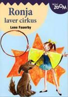 Ronja laver cirkus af Lene Fauerby