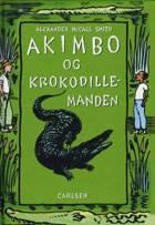Akimbo og krokodillemanden af Alexander McCall Smith