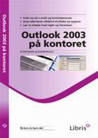 Outlook 2003 på kontoret af Gini Courter og Annette Marquis