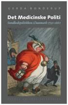 Det Medicinske Politi af Gerda Bonderup