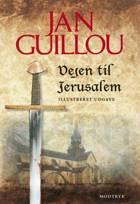 Vejen til Jerusalem af Jan Guillou