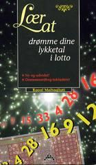 Lær at drømme dine lykketal i lotto af Raoul Maltagliati
