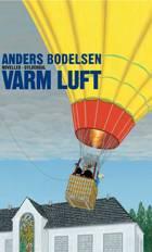 Varm luft af Anders Bodelsen