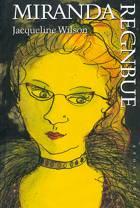 Miranda regnbue af Jacqueline Wilson