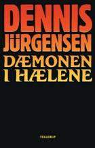 Dæmonen i hælene af Dennis Jürgensen