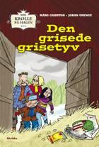 Den grisede grisetyv af Måns Gahrton og Johan Unenge