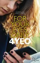 For your eyes only af Carolin Philipps