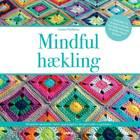 Mindful hækling af Carmen Heffernan