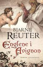 Englene i Avignon af Bjarne Reuter