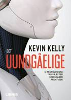 Det uundgåelige af Kevin Kelly