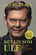 Mit liv som Ulf af Ulf Pilgaard og Ole Sønnichsen