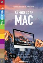 Få mere ud af Mac af Daniel Riegels og Nima Pour