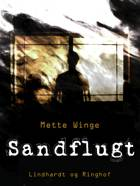 Sandflugt af Mette Winge
