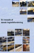 En mosaik af dansk logistikforskning af Charles Møller
