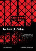 De kom til Dachau af Lars Ringholm