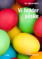 Vi holder påske af John Præstegaard