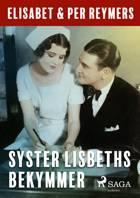 Syster Lisbeths bekymmer af Elisabet Och Per Reymers