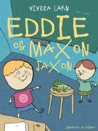 Eddie og Maxon Jaxon af Viveca Lärn