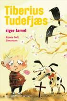 Tiberius Tudefjæs siger farvel af Renée Toft Simonsen