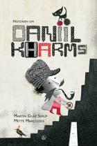 Historien om Daniil Kharms af Martin Glaz Serup