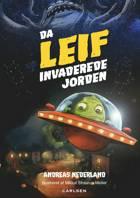 Da Leif invaderede jorden af Andreas Nederland