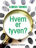 Hvem er tyven? af Hjørdis Varmer