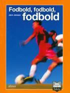 Fodbold, fodbold, fodbold af Jørn Jensen