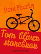Tom bliver storebror af Bent Faurby