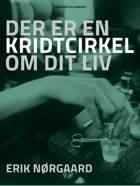 Der er en kridtcirkel om dit liv af Erik Nørgaard