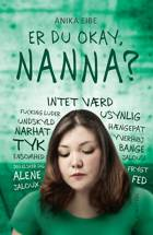 Er du okay, Nanna? af Anika Eibe
