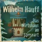 Das Wirtshaus im Spessart af Wilhelm Hauff
