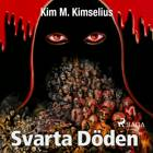 Svarta döden af Kim M. Kimselius